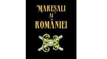Un argeşean, coautor  la Istoria Mareşalilor României 4