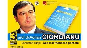 """Adrian Cioroianu lansează """"Cea mai frumoasă poveste"""" la Biblioteca Judeţeană 5"""