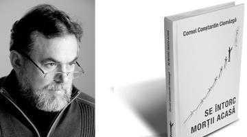 După zece ani scriitorul Cornel Constantin Ciomâzgă rupe tăcerea 6
