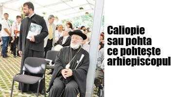 Caliopie se pregăteşte să devină  nu doar doctor în teologie, ci şi vicar  al Arhiepiscopiei Argeşului şi Muscelului 6