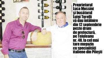 """Magazinul """"Prosciutto & Parmigiano"""" dă startul în Piteşti la degustări de delicatese culinare italiene 3"""