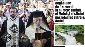 Preoţii cred că li s-a tăiat din salarii, ca să cumpere Calinic microhidrocentrală 5