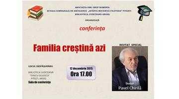 """Dr. Pavel Chirilă va susţine conferinţa """"Familia creştină azi"""" 6"""